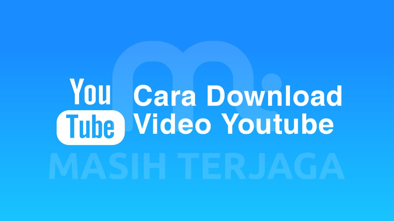 Cara Download Youtube di PC/Laptop/HP Tanpa Software/Aplikasi