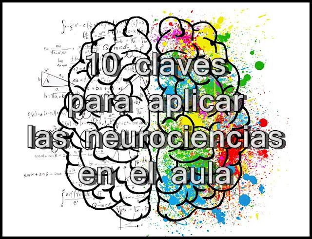 10 claves para aplicar las neurociencias al aula.