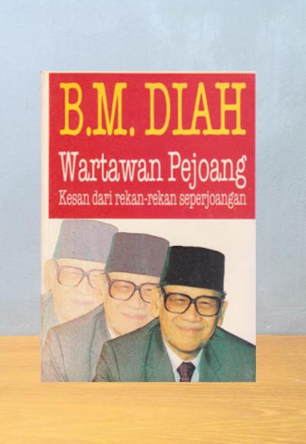 B.M. DIAH WARTAWAN PEJOANG, Djafar H. Assegaff