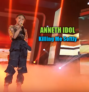 Download Lagu Anneth Killing Me Softly Mp3 Live Indonesian Idol Junior 2018,Anneth Idol, Lagu Barat, Lagu Cover, Indonesian Idol,