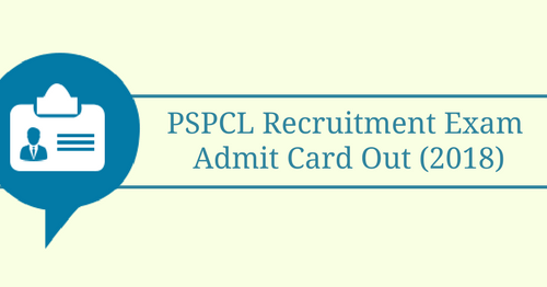 PSPCL 2018 Recruitment Exam: Admit Card Out | BankExamsToday