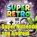 Super Retro 16 Pro Versão Atualizada 1.7.12 - 19 de Março de 2018 - Download APK Grátis!