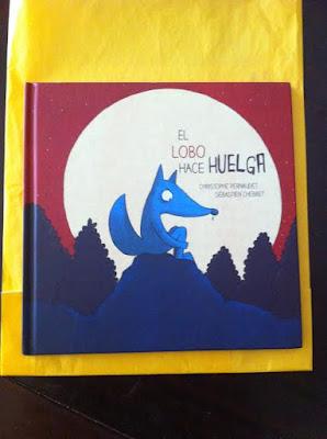 Contando cuentos, cuentos infantiles, Libros que leer, Un libro para leer, cuentos para niños, literatura infantil, blog infantil, El lobo hace huelga, Christophe Pernaudet, Sebastien Chebret,