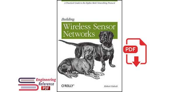Building Wireless Sensor Networks by Robert Faludi