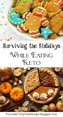 https://proverbsthirtyonewoman.blogspot.com/2018/10/surviving-holidays-while-eating-keto-or.html