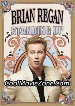 Brian Regan: Standing Up (2007)