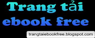 DOWNLOAD EBOOK FREE | TẢI SÁCH MIỄN PHÍ