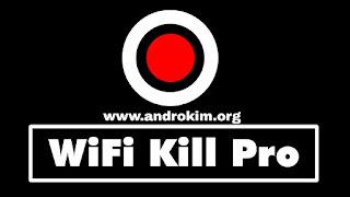تحميل تطبيق Wifikill Pro للأندرويد / Download Wifikill Pro Latest version 2.3.2 Android