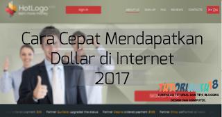 Cara-cepat-mendapatkan-dollar-di-internet-2017