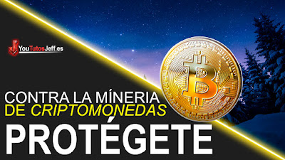 Protegerse Contra la Minería de Criptomonedas en Internet - Facil