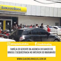 Gerente e família são sequestrados em cidade no Maranhão.