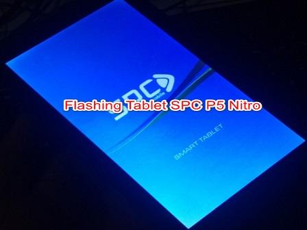 Cara Flash Tablet SPC P5 Nitro