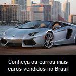 Conheça os carros mais caros vendidos no Brasil