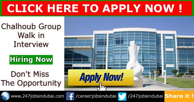 chalhoub group walk in interview