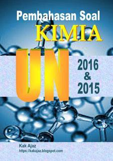 Ebook Pembahasan Soal Kimia SMA-IPA UN 2016 dan 2015