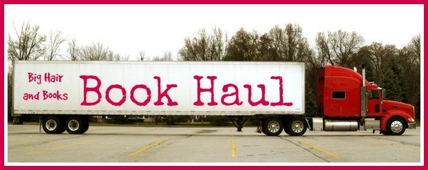 Big Hair and Books Book Haul #bookhaul