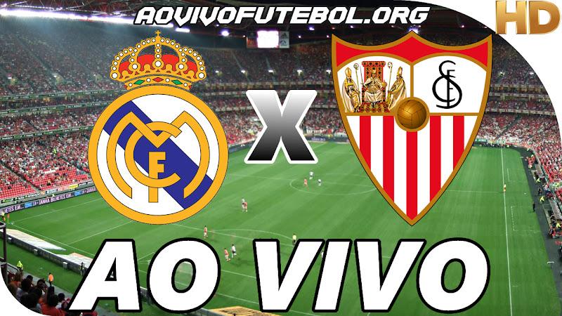 Real Madrid x Sevilla Ao Vivo na TV HD