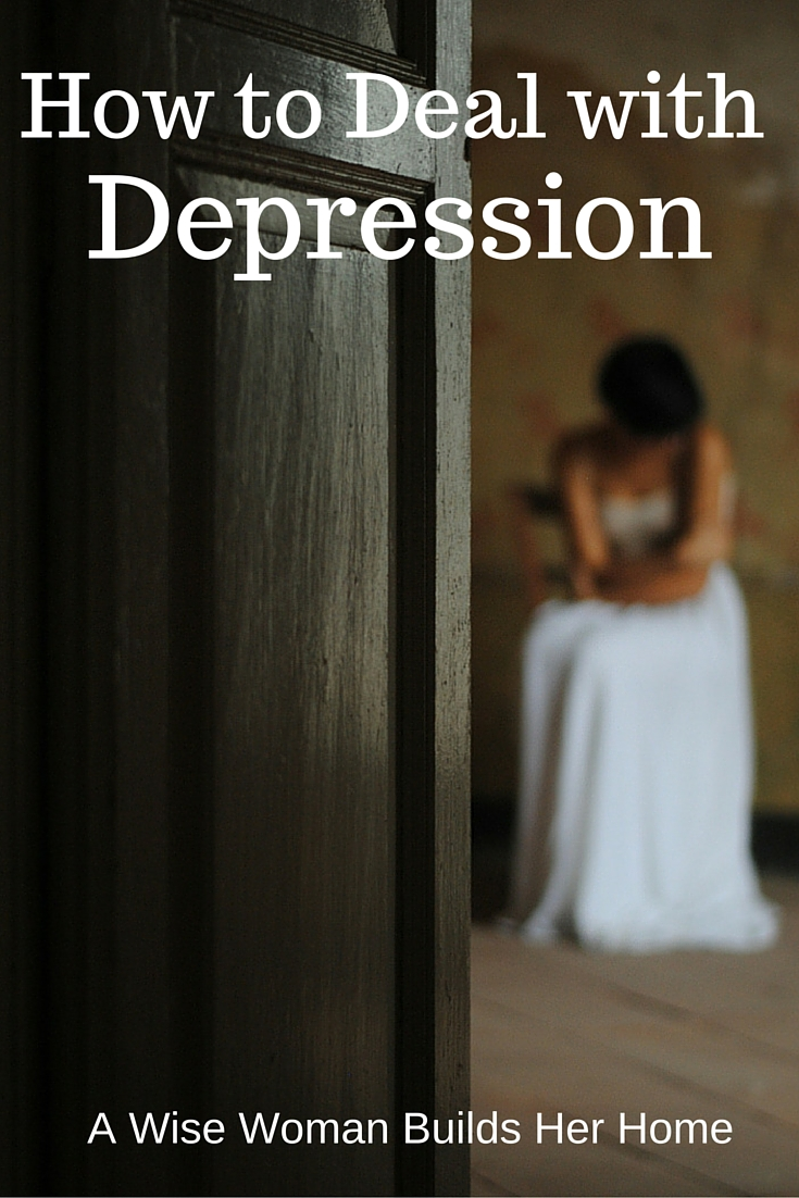 A wise woman builds her home how to deal with depression