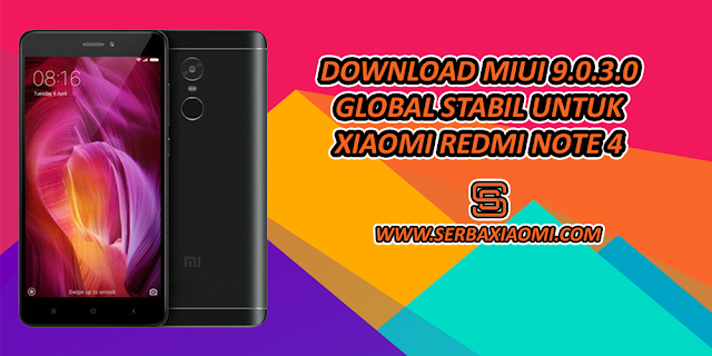 Download MIUI 9.0.3.0 Global Stabil Redmi Note 4