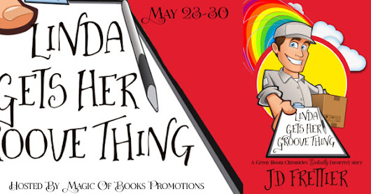 Release Tour & GC Giveaway: Linda Gets Her Groove Thing (The Green Room Chronicles,book 2) by JD Frettier
