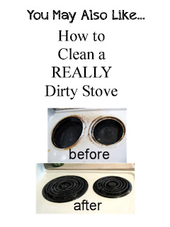 http://proverbsthirtyonewoman.blogspot.com/2012/04/how-to-clean-really-dirty-stove-top.html#.WIESrn3krcQ