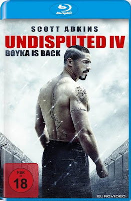 Boyka Undisputed IV