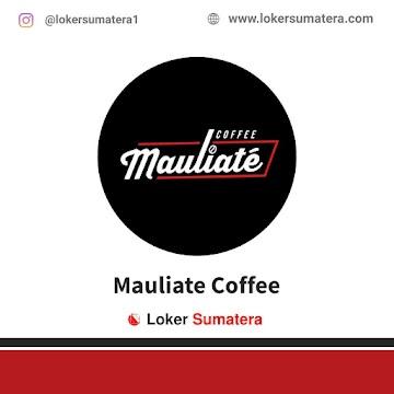 Lowongan Kerja Medan, Mauliate Coffee Juli 2021