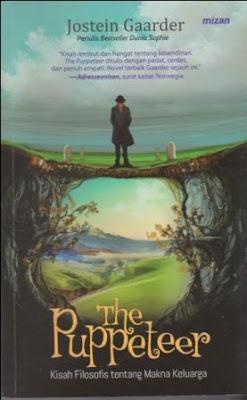 Cerita Tentang Kesendirian dan Kesepian merupakan resensi atas buku The Puppeteer karya Jostein Gaarder terbitan Penerbit Mizan