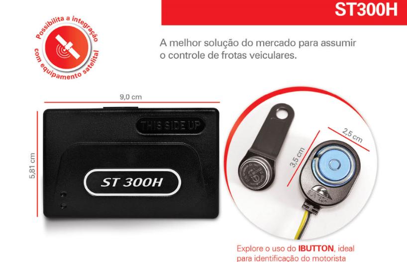 a20e0e93dd8 ST300H - Com identificação de Motorista ~ Fera Segurança 24 horas