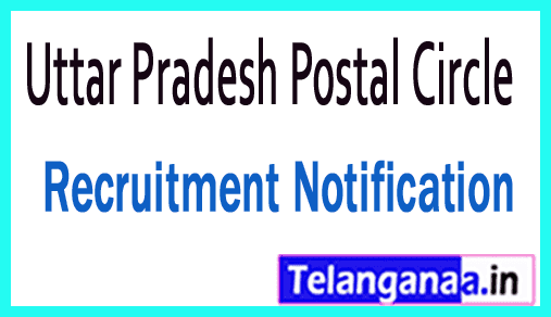 Uttar Pradesh Postal Circle Recruitment Notification