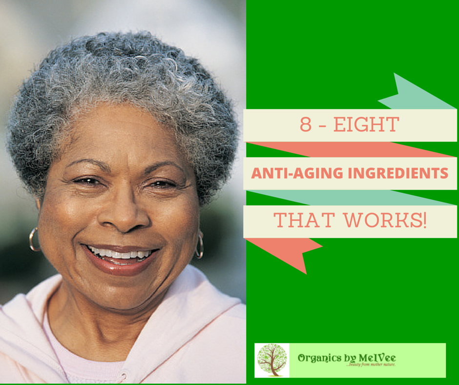 eight anti-aging ingredrients that works
