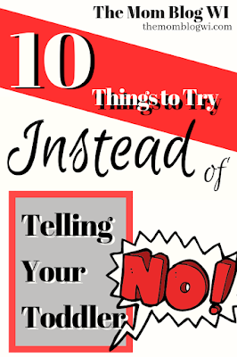 "Mindful Parenting | 10 Things to Try Instead of Telling Your Toddler, ""No!"" 