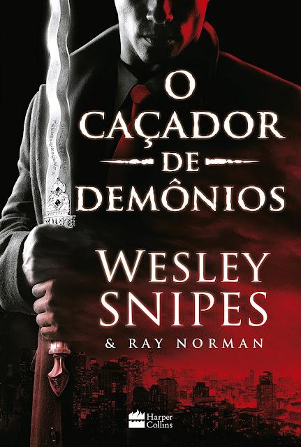 O caçador de demônios - Wesley Snipes