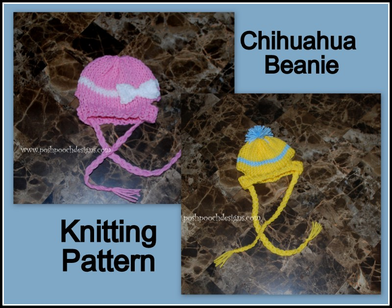 Posh Pooch Designs Dog Clothes Chihuahua Beanie Hat Knitting Gorgeous Dog Hat Knitting Pattern