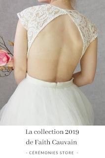 colection robes de mariées 2019 Faith Cauvain blog mariage unjourmonprinceviendra26.com