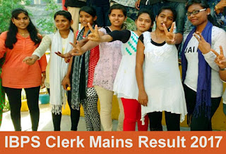 IBPS Clerk Mains Result 2017, IBPS Clerk Result, IBPS Clerk Final Result 2017 expected date