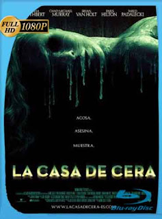 La Casa De Cera 2005 HD [1080p] Latino [GoogleDrive] DizonHD