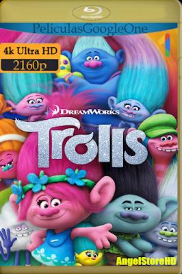 Trolls (2016) [4K UHD [HDR] [Latino-Inglés] [GoogleDrive] – By AngelStoreHD
