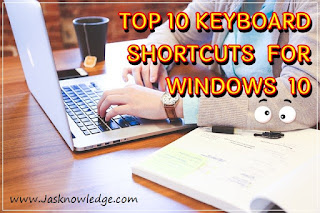 Top 10 Keyboard Shortcuts for Windows 10