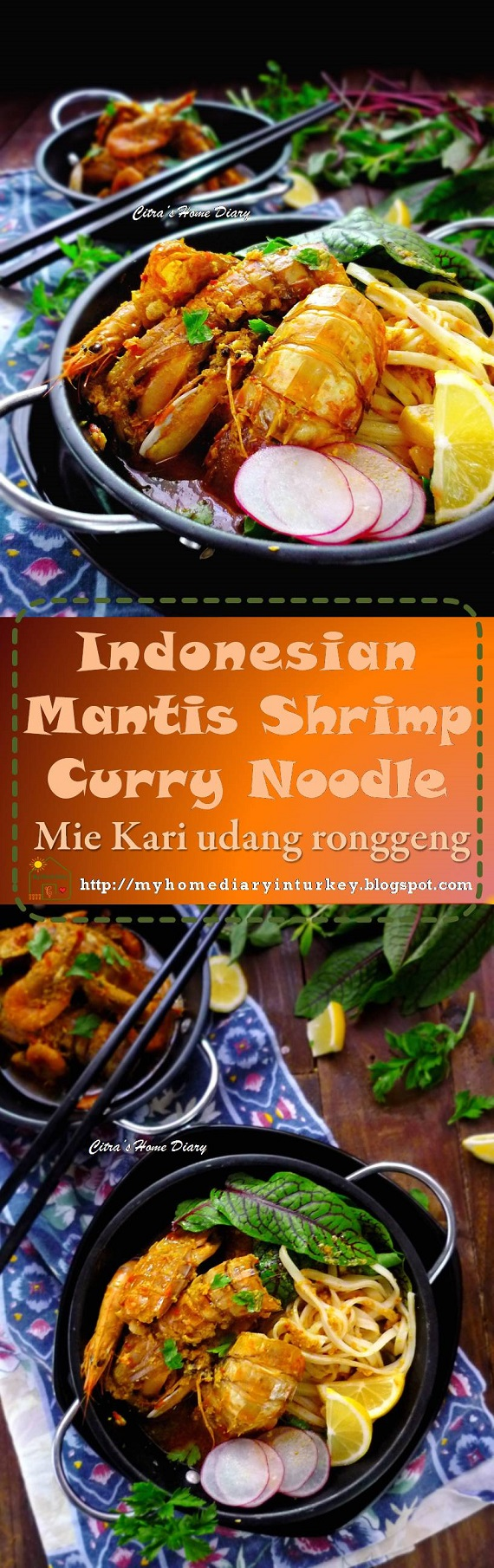 Mantis Shrimp Curry Noodle made from scratch / Mie Kari (kare) udang ronggeng