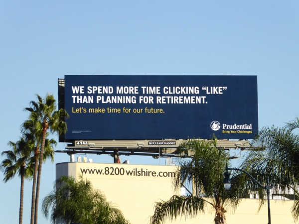 clicking Like planning retirement Prudential billboard