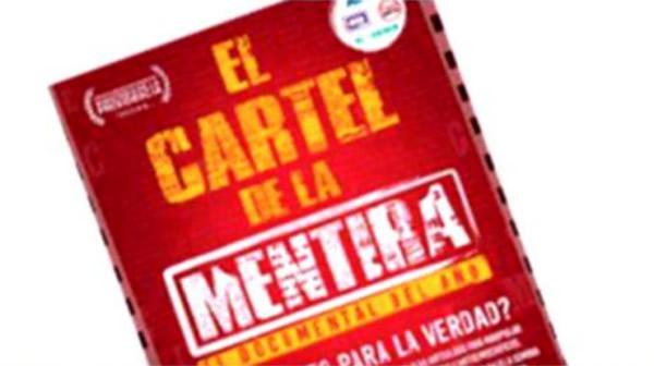Poster del documental Cártel de la Mentira
