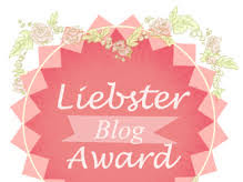 My 2nd Liebster Award Nomination.