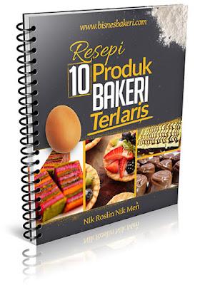 Resepi 10 Produk Bakeri Terlaris