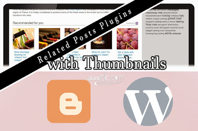 Related post Plugins, Widget for Blogger and WordPress, wordpress thumbnail plugin, featured image wordpress plugin, wordpress recent posts widget with thumbnails, contextual related posts plugin for wordpress, wordpress featured image,