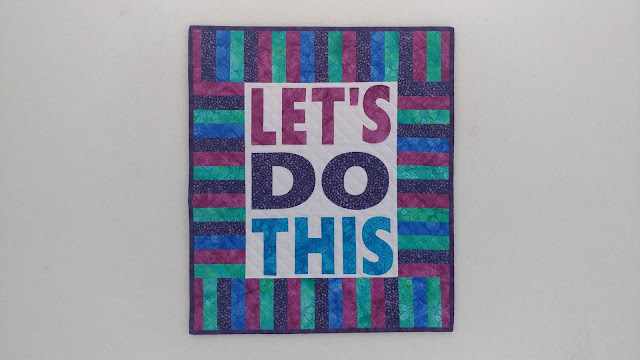 Let's Do This mini quilt made with Island Batik, Aurifil, and Hobbs