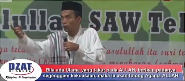 """Ceramah UAS: """"Berikan segenggam kekuasaan ditangan Ulama, maka ia akan tolong agama Allah"""""""