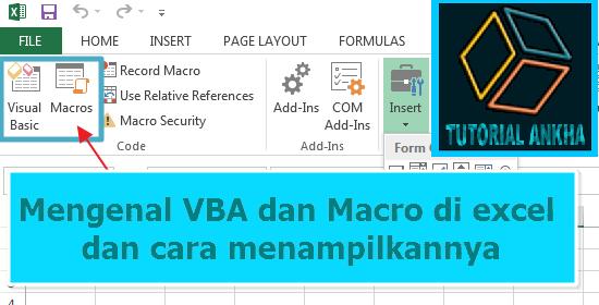 Mengenal VBA dan Macro di excel dan cara menampilkannya