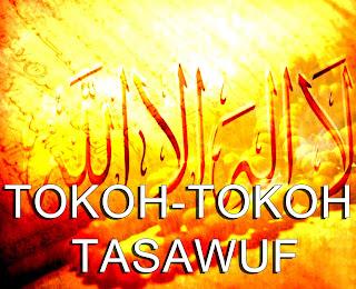 Biografi-Nama-nama-Tokoh-Ulama-Sufi-Tasawuf-dan-kitab-ajaran-ilmu-tasawuf