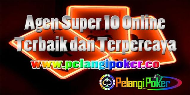 Agen-Super-10 Online-Terbaik-dan-Terpercaya